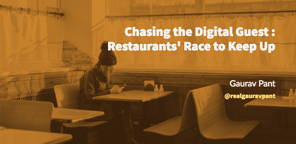 Chasing the Digital Guest: Restaurants' Race to Keep Up