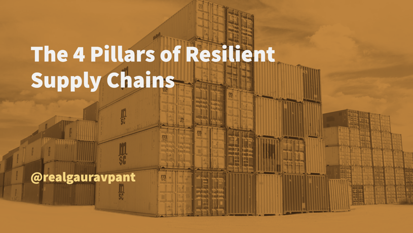 The 4 Pillars of Resilient Supply Chains, Blog