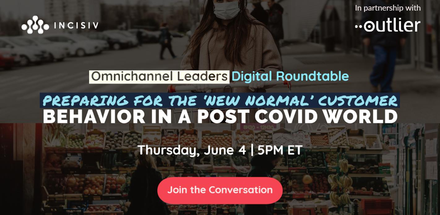 Preparing for the New Normal Customer Behavior in a Post COVID World