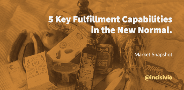 5 Key Fulfillment Capabilities in the New Normal.