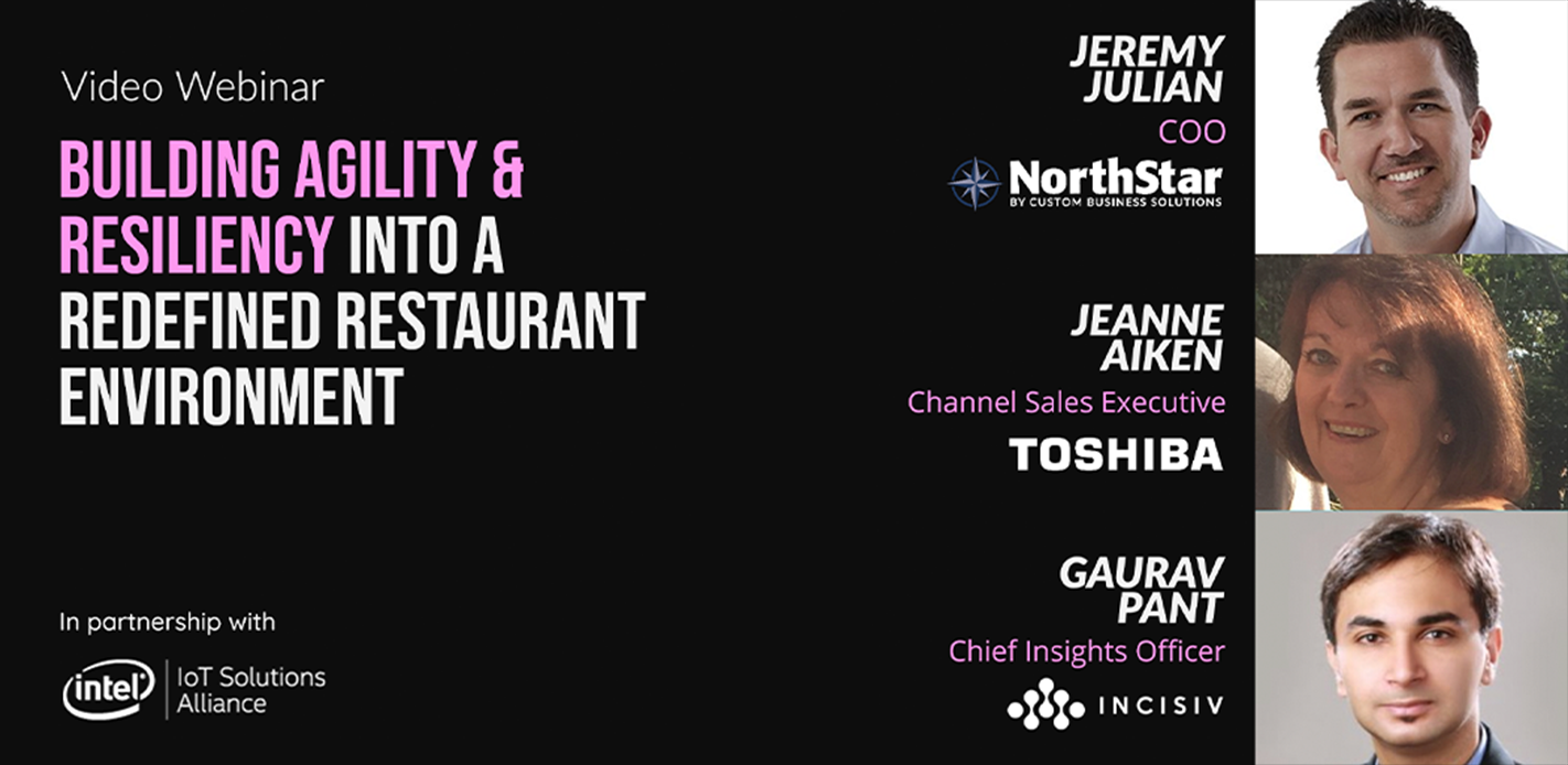 Building Agility & Resiliency into a Redefined Restaurant Environment
