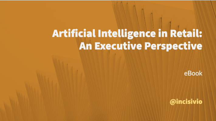 Artificial Intelligence in Retail: An Executive Perspective