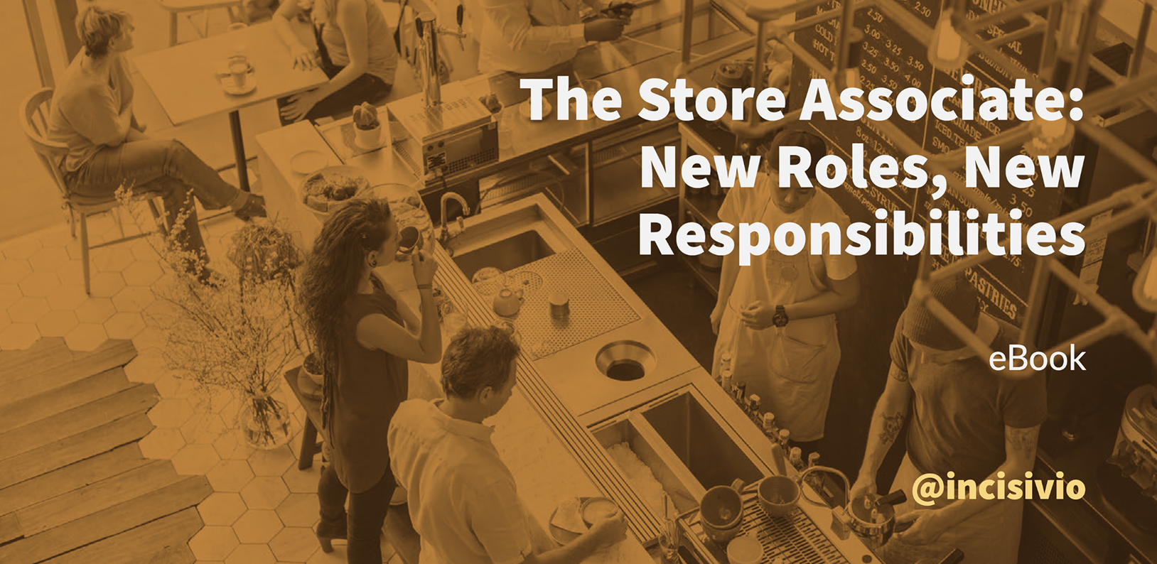 The Store Associate: New Roles, New Responsibilities