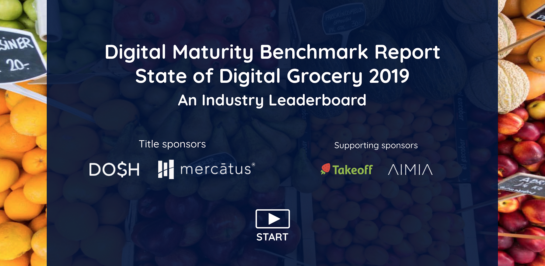 Digital Maturity Benchmark Report: State of Digital Grocery 2019