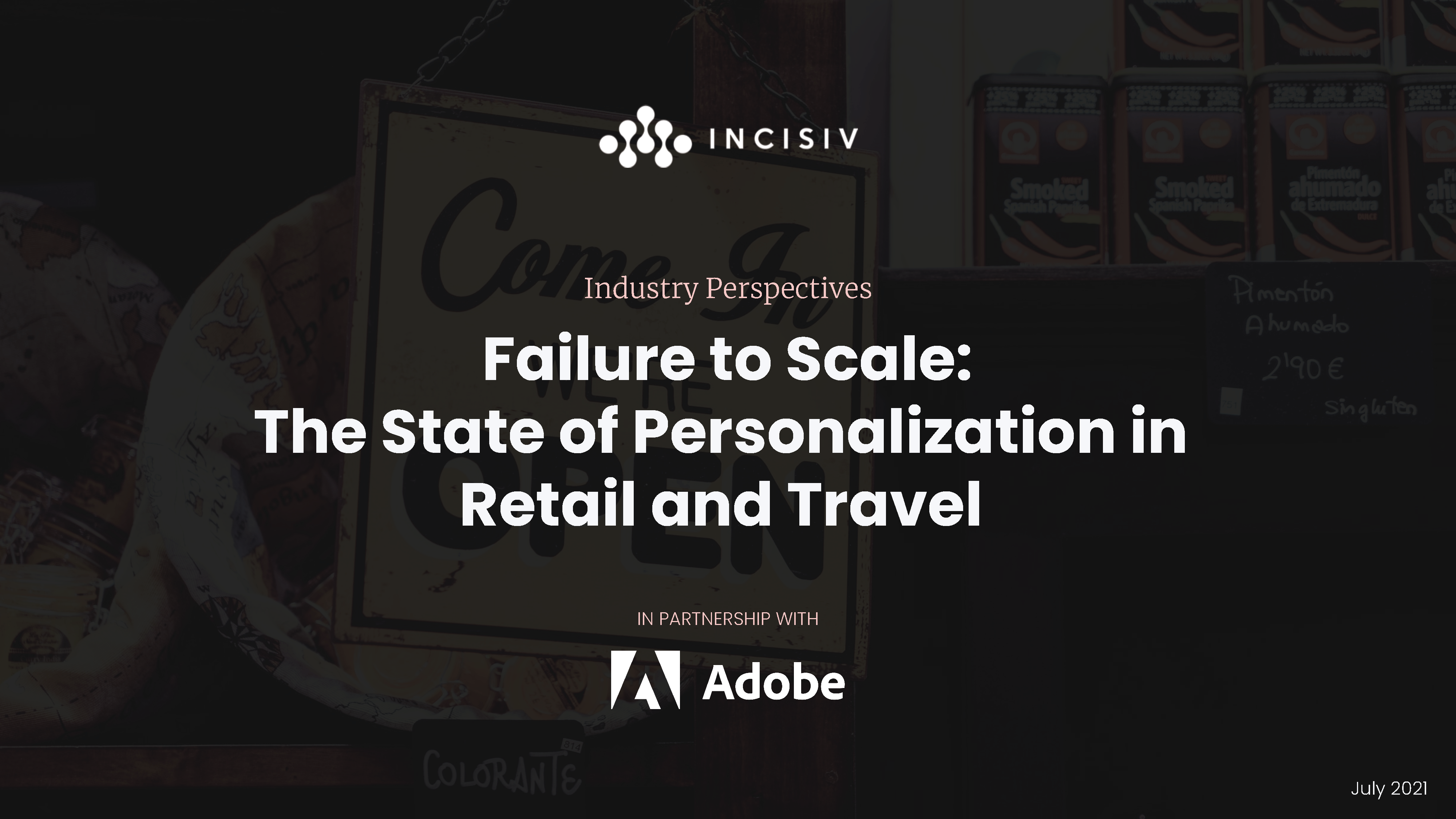 Failure to Scale: The State of Personalization in Retail and Travel