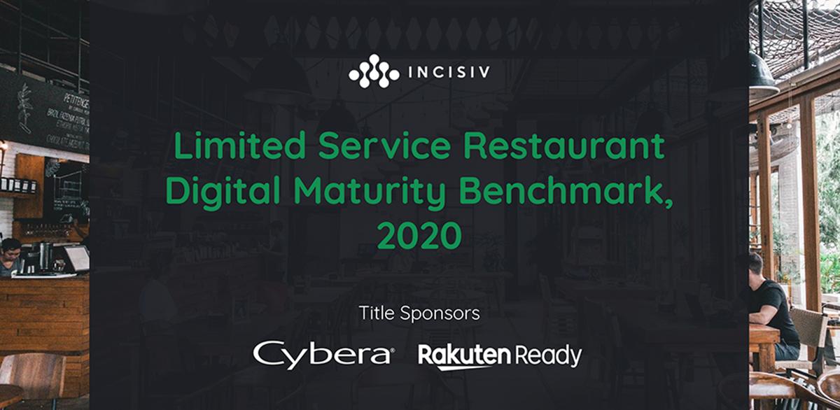 Limited Service Restaurant Digital Maturity Benchmark, 2020