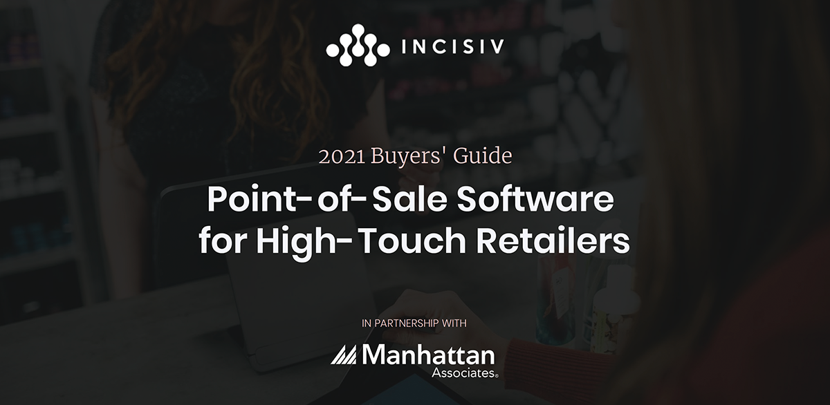 Point of Sale Software for High Touch Retailers