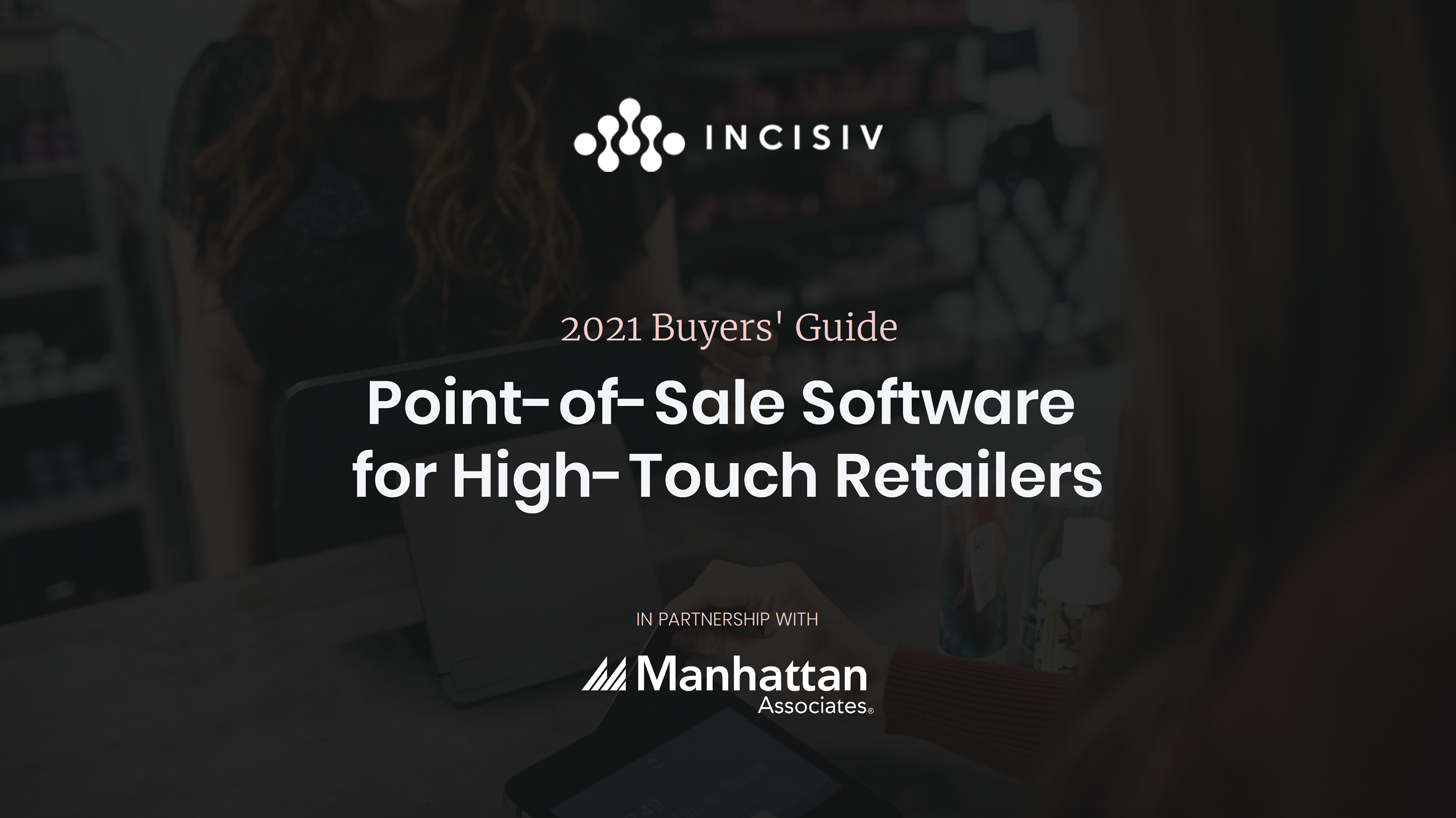 Point-of-Sale Software for High-Touch Retailers