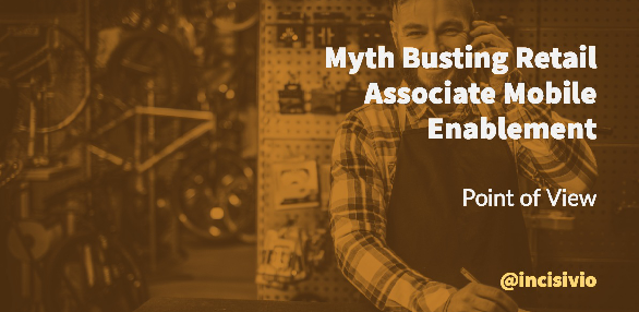 Myth Busting Retail Associate Mobile Enablement, eBook