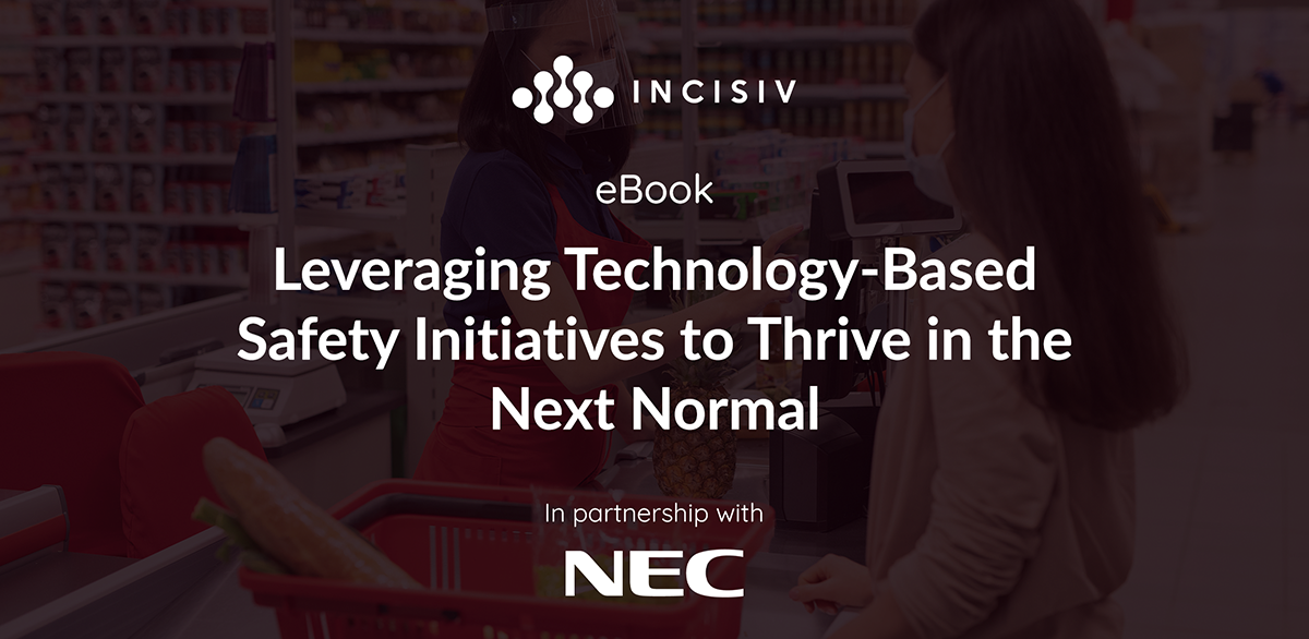 Leveraging Technology-Based Safety Initiatives to Thrive in the Next Normal