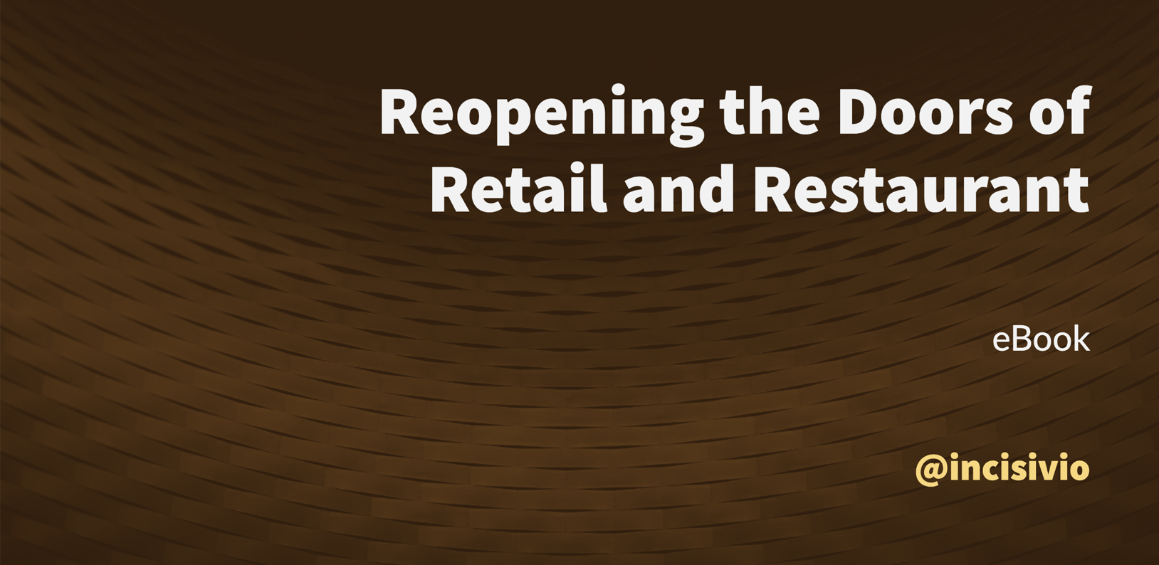 Reopening the Doors of Retail and Restaurant