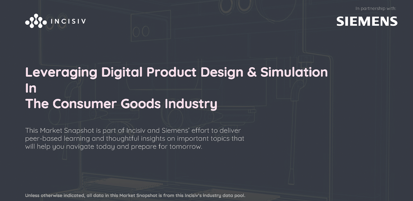 Leveraging Digital Product Design & Simulation In The Consumer Goods Industry