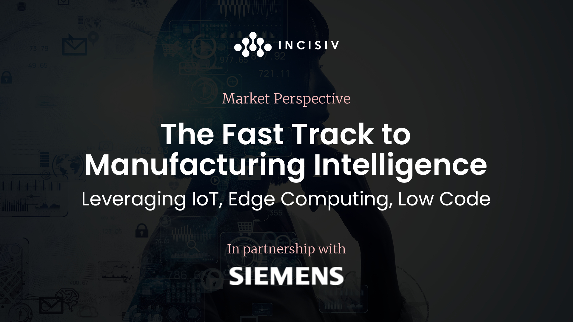 The Fast Track to Manufacturing Intelligence