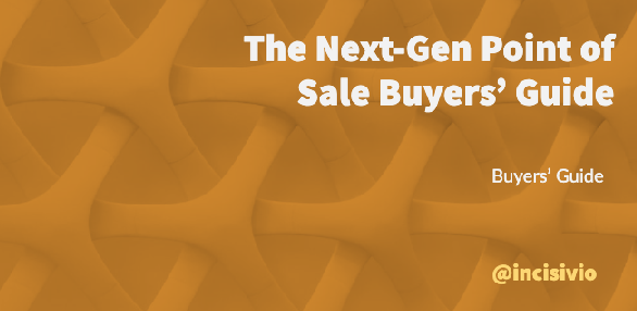 The Next-Gen Point of Sale Buyers' Guide