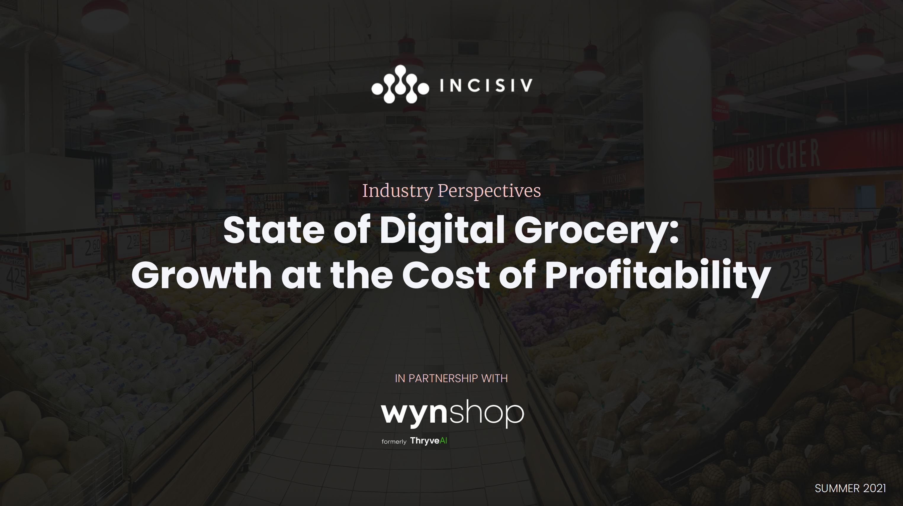 State of Digital Grocery: Growth of the Cost of Profitability