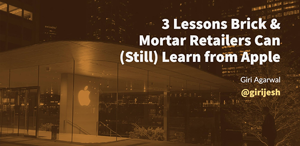 3 Lessons Brick & Mortar Retailers Can (Still) Learn from Apple.png